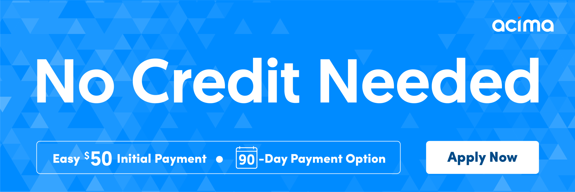 acima credit 90 day payment option